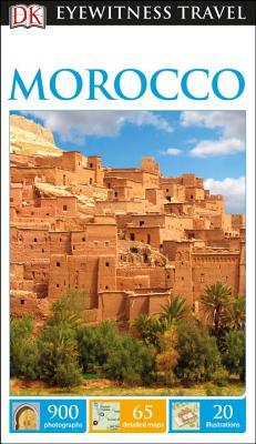 DK Eyewitness Travel Guide: Morocco - Dk Travel