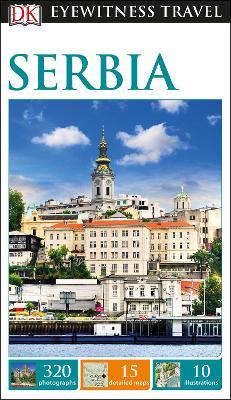 DK Eyewitness Travel Guide Serbia - DK
