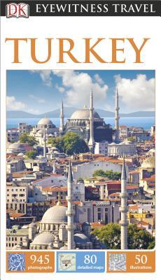 DK Eyewitness Travel: Turkey - Swan, Suzanne