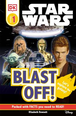 DK Readers L0: Star Wars: Blast Off! - DK Publishing