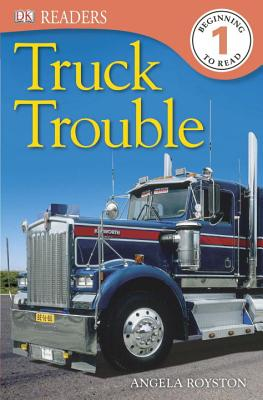 DK Readers L1: Truck Trouble - Royston, Angela
