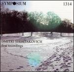 Dmitri Shostakovich: First Recordings