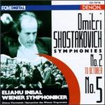 Dmitri Shostakovich: Symphonies No. 5 & No. 2