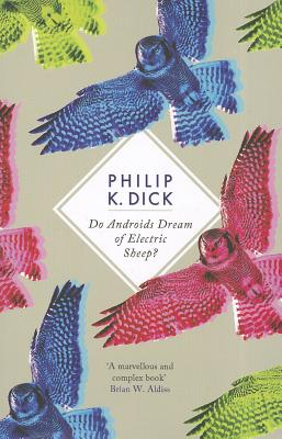 Do Androids Dream of Electric Sheep? - Dick, Philip K.