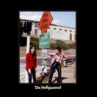 Do Hollywood - The Lemon Twigs