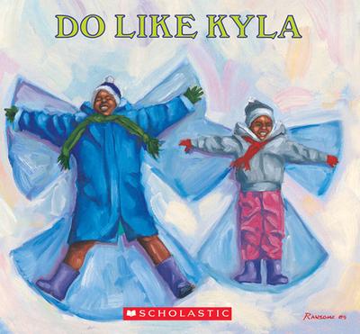 Do Like Kyla - Johnson, Angela