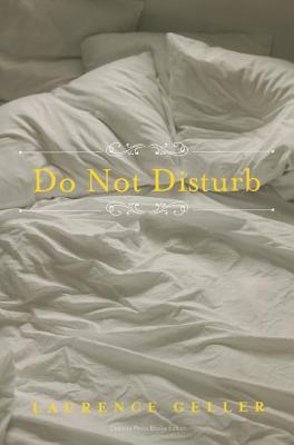 Do Not Disturb - Geller, Laurence