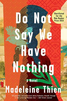 Do Not Say We Have Nothing - Thien, Madeleine