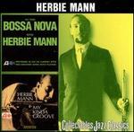 Do the Bossa Nova with Herbie Mann/My Kinda Groove