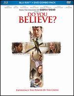 Do You Believe? [Blu-ray] - Jonathan M. Gunn