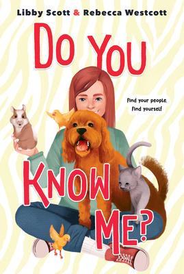 Do You Know Me? - Scott, Libby, and Westcott, Rebecca