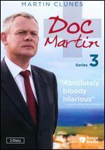 Doc Martin: Series 03 -