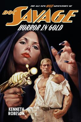 Doc Savage: Horror in Gold - Robeson, Kenneth, and Murray, Will, and Dent, Lester