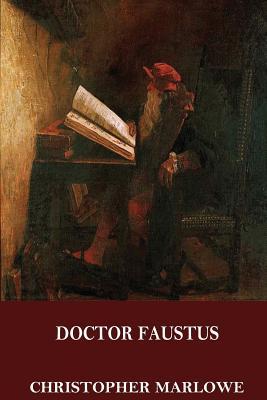Doctor Faustus - Marlowe, Christopher