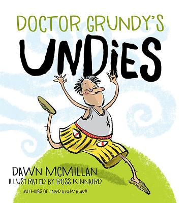 Doctor Grundy's Undies - McMillan, Dawn