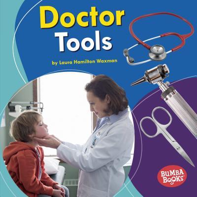 Doctor Tools - Waxman, Laura Hamilton