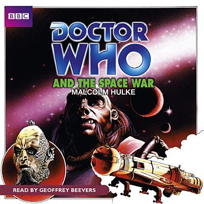 Doctor Who and the Space War - Hulke, Malcolm