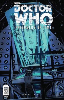 Doctor Who: Prisoners of Time, Volume 3 - Tipton, Scott