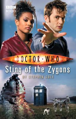 Doctor Who: Sting of the Zygons - Cole, Stephen
