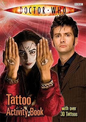 Doctor Who: Tattoo Activity Book - BBC, and Gibson, Annabel