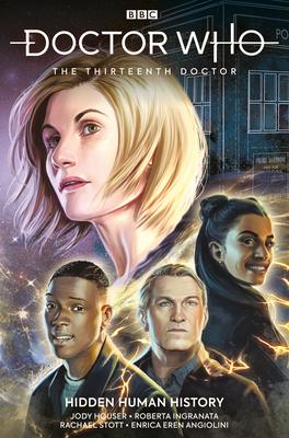 Doctor Who the Thirteenth Doctor Volume 2 - Houser, Jody