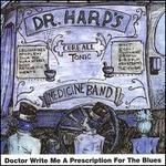 Doctor, Write Me a Prescription for the Blues