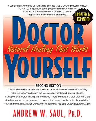 Doctor Yourself: Natural Healing That Works - Saul, Andrew W