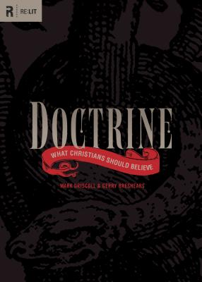 Doctrine: What Christians Should Believe - Driscoll, Mark, and Breshears, Gerry