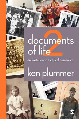 Documents of Life 2: An Invitation to a Critical Humanism - Plummer, Ken, Dr.