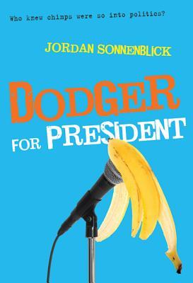 Dodger for President - Sonnenblick, Jordan