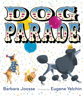 Dog Parade - Joosse, Barbara