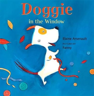 Doggie in the Window - Arsenault, Elaine
