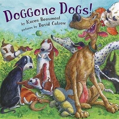 Doggone Dogs! - Beaumont, Karen