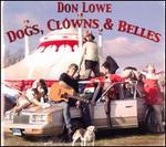 Dogs, Clowns & Bellies
