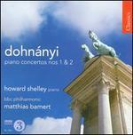 Dohnányi: Piano Concertos Nos. 1 & 2