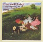 Dohn�nyi: Violin Concerto Op. 27; American Rhapsody, Op. 47