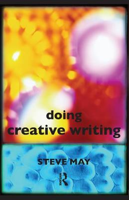 Doing Creative Writing - May, Steve