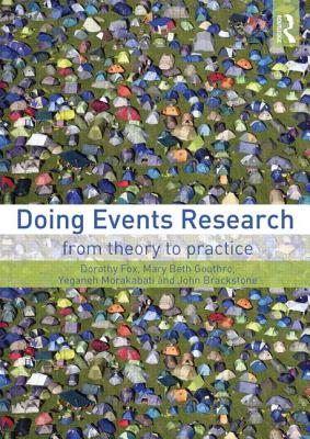Doing Events Research: From Theory to Practice - Fox, Dorothy, and Gouthro, Mary Beth, and Morakabati, Yeganeh