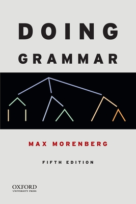 Doing Grammar - Morenberg, Max