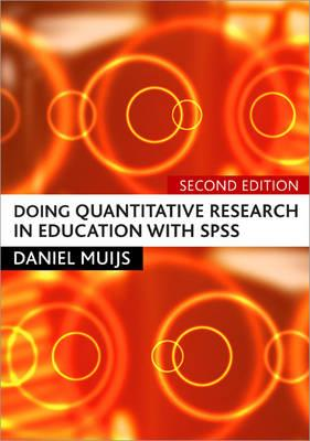 Doing Quantitative Research in Education with SPSS - Muijs, Daniel