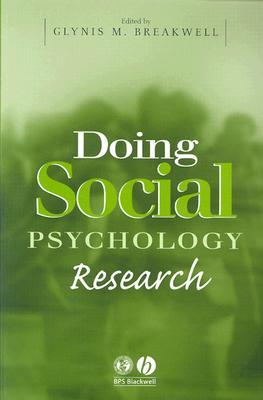 Doing Social Psychology Research - Breakwell, Glynis M, Professor (Editor)