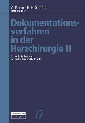 Dokumentationsverfahren in Der Herzchirurgie II - Roeder, N, and Krian, A (Editor), and Jeibmann, M
