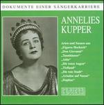 Dokumente einer S?ngerkarriere: Annelies Kupper