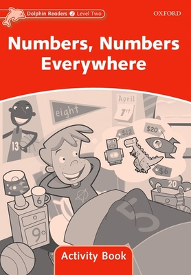 Dolphin Readers Level 2: Numbers, Numbers Everywhere Activity Book - Wright, Craig (Editor)
