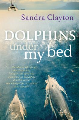 Dolphins Under My Bed - Clayton, Sandra