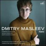 Domenico Scarlatti, Sergei Prokofiev, Dmitri Shostakovich