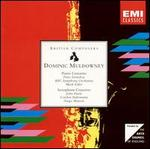 Dominic Muldowney: Piano Concerto; Saxophone Concerto