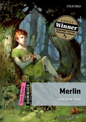 Dominoes: Quick Starter: Merlin - Hardy-Gould, Janet