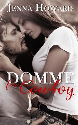 Domme for Cowboy - Howard, Jenna