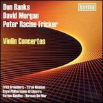 Don Banks, David Morgan, Peter Racine Fricker: Violin Concertos